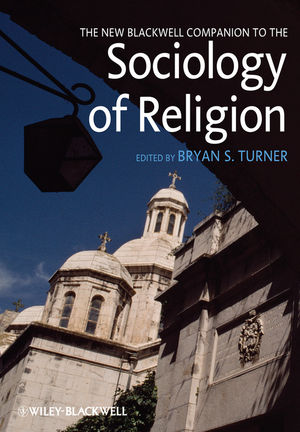 New Blackwell Companion to the Sociology of Religion