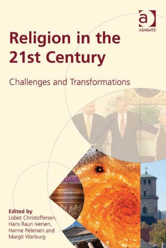 Religion in the 21st Century Challenges and Transformations