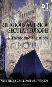 Religious America, Secular Europe