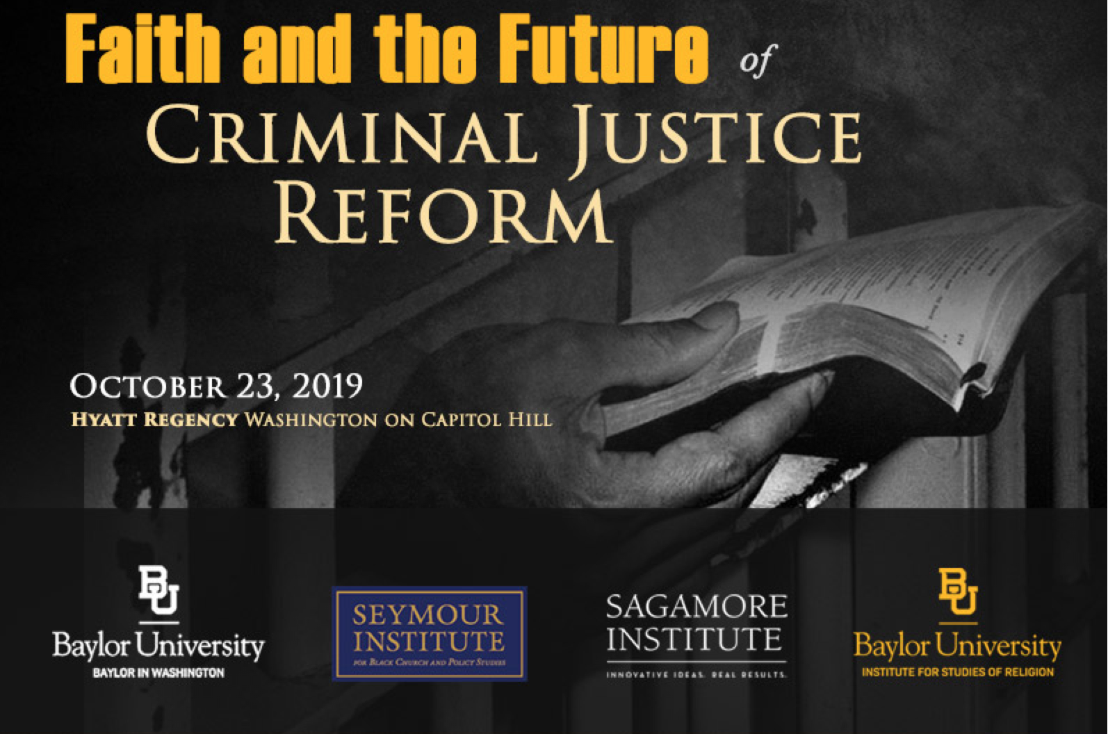 Faith and the Future of Criminal Justice Reform @ Hyatt Regency Washington on Capitol Hill